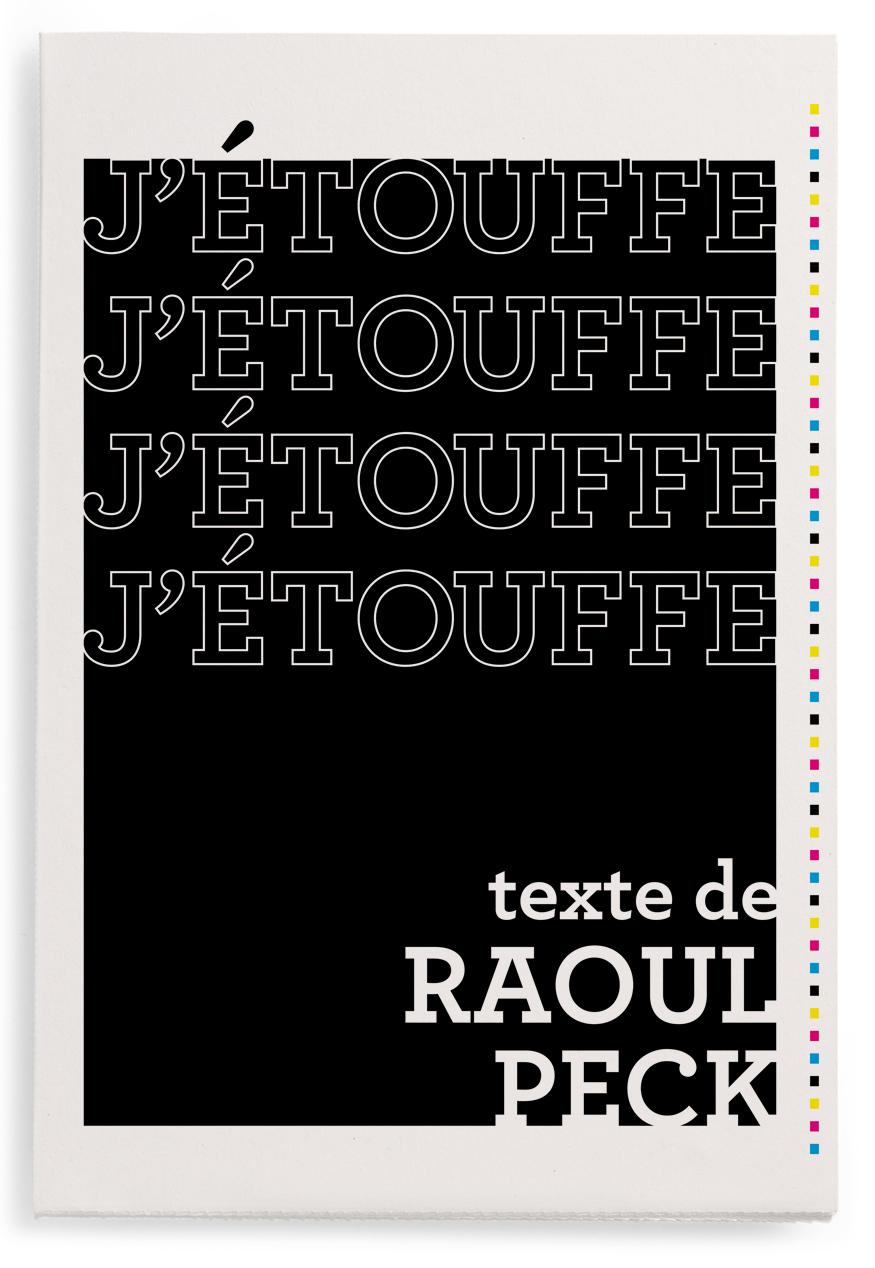 J'ÉTOUFFE, par Raoul Peck